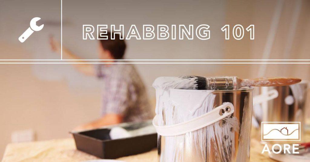 AORE Rehabbing 101